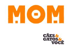 MOM é muito mais que um pet store!