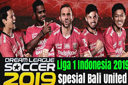 DLS 2019 Mod Spesial Bali United Apk Data Full Update Transfer