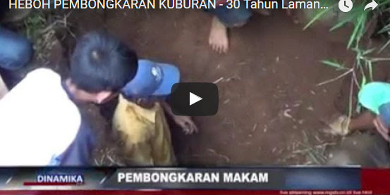 [VIDEO] Subhanallah, Kuburan Guru Ngaji Berusia 30 Tahun Dibongkar, Jasadnya Masih Utuh