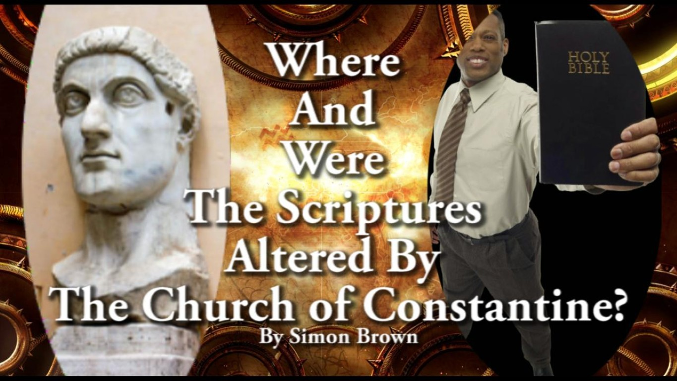 Where And Were The Scriptures Altered By The Church of Constantine?