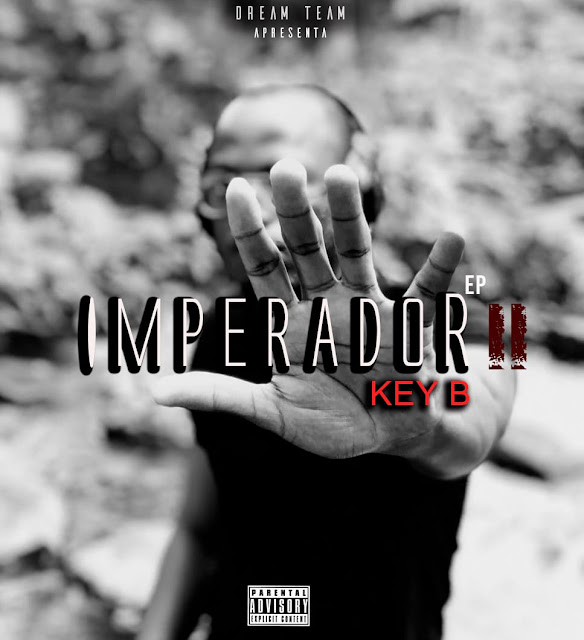 Key B - IMPERADOR 2 (EP) (Hosted by Dj Sipoda)