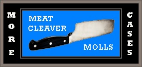 http://unknownmisandry.blogspot.com/2013/11/meat-cleaver-molls.html