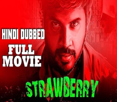 Strawberry (2019) Hindi Dubbed 720p HDRip x264 1GB Movie Download
