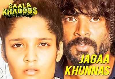 Jagaa Khunnas - Saala Khadoos (2016)