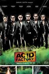 Acid Factory full movie of bollywood from new hindi movies torrent free download online without registration for mobile mp4 3gp hd torrent 2009.