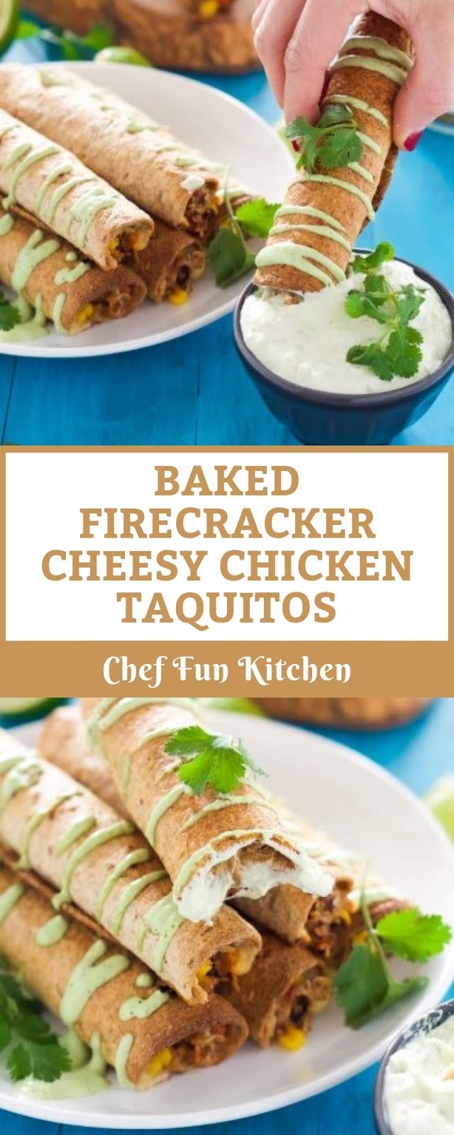BAKED FIRECRACKER CHEESY CHICKEN TAQUITOS