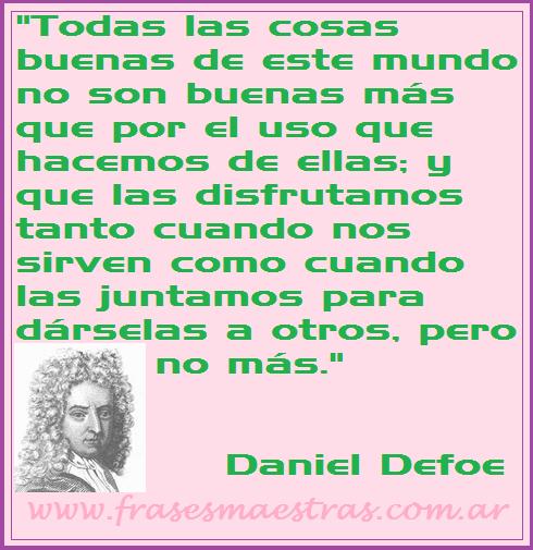 Frases Célebres Cosas Buenas Daniel Defoe