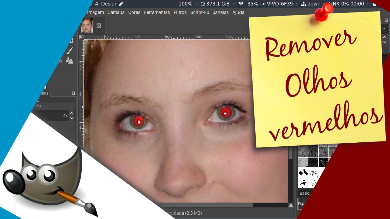 Removendo olhos vermelhos no Gimp 2.10