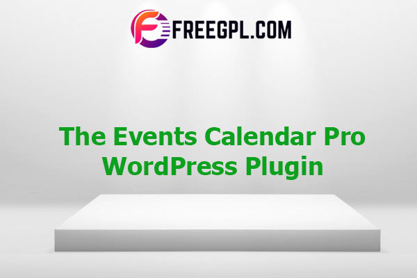 The Events Calendar Pro Nulled Download Free