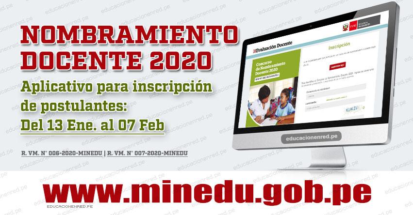 MINEDU: Inscripción para el Concurso de Nombramiento Docente 2020 (Del 13 Enero al 07 Febrero) APLICATIVO PÁGINA WEB - www.minedu.gob.pe