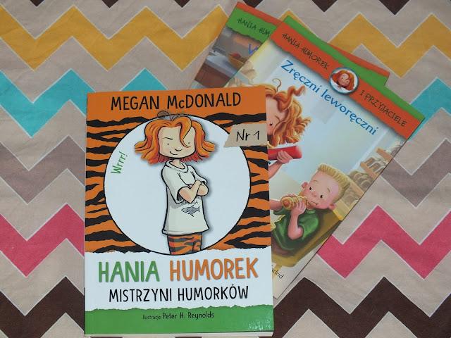 Hania Humorek. Mistrzyni humorków, tom 1 Hania i przyjaciele. Wróżka- zębuszka i Zręczni leworęczni.