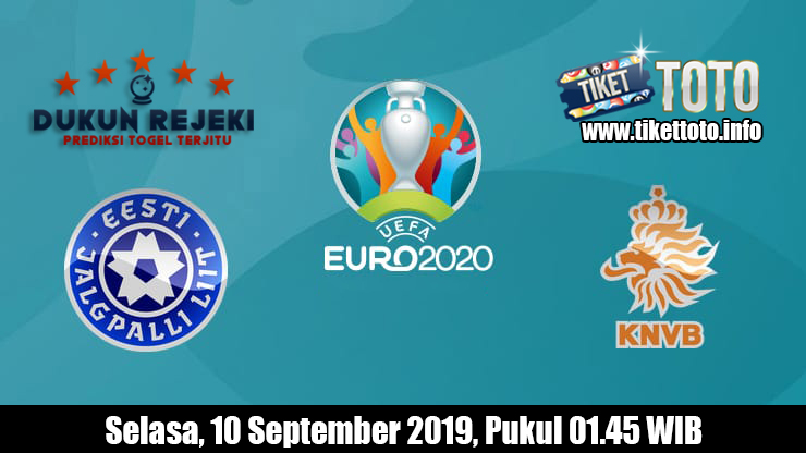 Prediksi Euro Qualification Estonia VS Belanda 10 September 2019