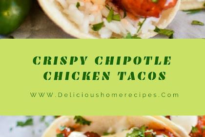 Crispy Chipotle Chicken Tacos
