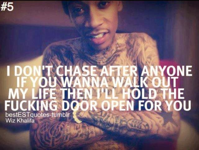 My Favourite Quotes Dont Chase After Anyone