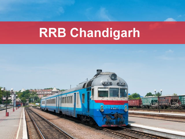 RRB Chandigarh 2018 Application Status Exam Date (Group-D and Loco Pilot)