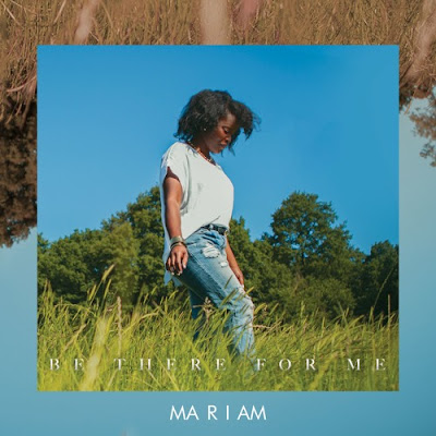 Mariam shares debut single 'Be There For Me'