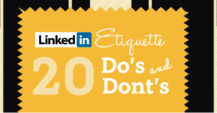 20 Do's And Don'ts Of LinkedIn Etiquette [Infographic]