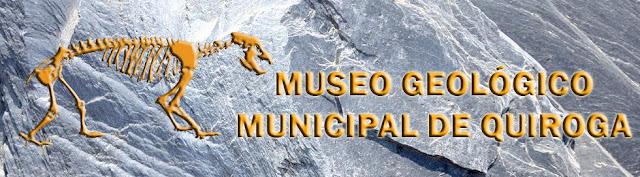 MUSEO GEOLÓGICO DE QUIROGA