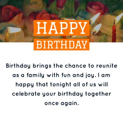 Birthday brings the chance to reunite as a family with fun and joy. I am happy that tonight all of us will celebrate your birthday together once again. HBD Sis!
