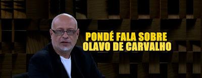Luiz Felipe Pondé fala sobre Olavo de Carvalho