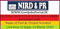 NATIONAL INSTITUTE OF RURAL DEVELOPMENT & PANCHAYATI RAJ Recruitment 2018-Jr. Project Scientist, Project Technical Assistant
