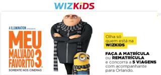 Promoção Wizard Kids 2017 Filme Meu Malvado Favorito 3 Viagem Orlando