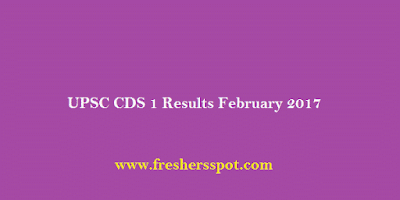 UPSC CDS 1 Results February 2017