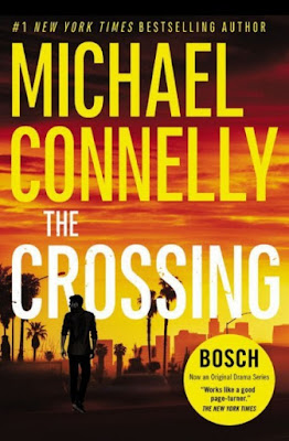The Crossing by Michael Connelly - book review