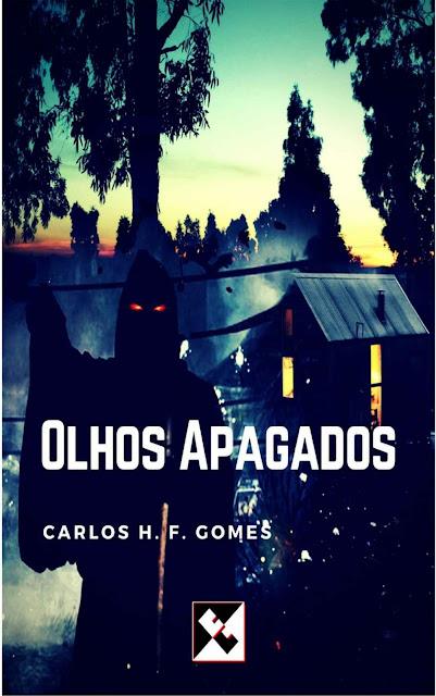 Olhos Apagados - Carlos H. F. Gomes