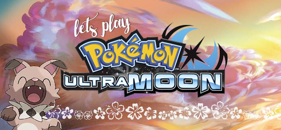 Wreck My Brain: Let's Play Pokemon Ultra Moon   Part 5