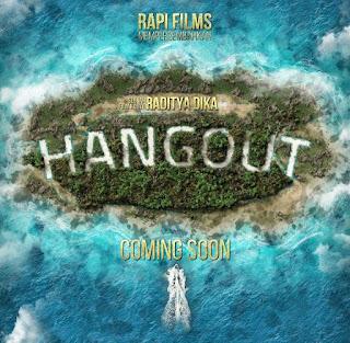 Film Terbaru Di Bisokop, Film Hangout Yang Di Sutradarai Oleh Raditya Dika