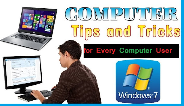 7 Very Useful Computer Tricks and Tips for Internet User 2018,computer tricks 2018,best cool tricks 2018,best use of computer 2018,best pc tricks 2018,computer 2018