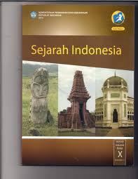 Buku Sejarah Indonesia Kelas 10 SMA Kurikulum 2013 Rev 2017