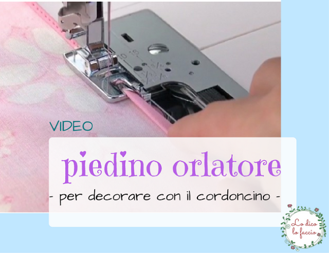 Come decorare col piedino orlatore [video]
