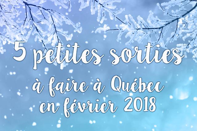 5 petites sorties à faire à Québec en février