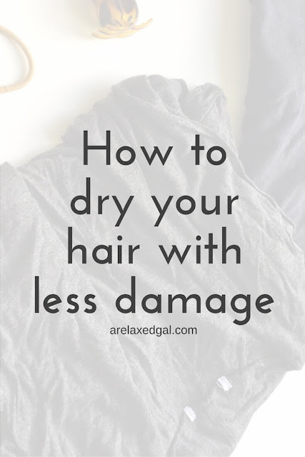 Check out this hair tip to see how you can dry your relaxed or natural hair with less damage. | arelaxedgal.com