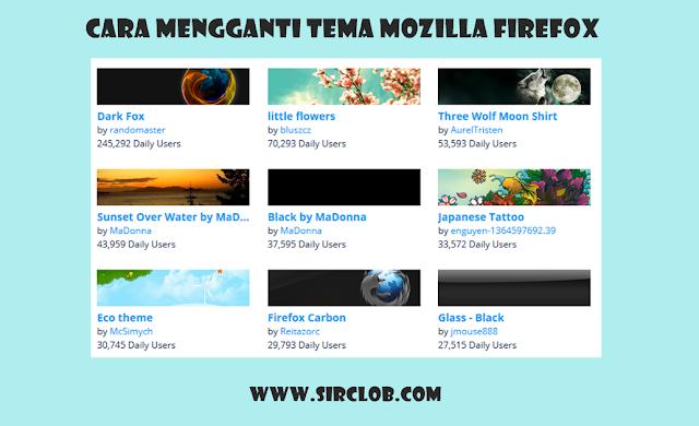 Cara Merubah Tampilan Tema di Mozilla Firefox