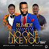 DOWNLOAD Music:: Rumide ft A'dam & Tosin Bee -No one like you