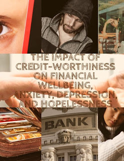 Research Study linking the Impact of Credit Worthiness to Financial Well Being