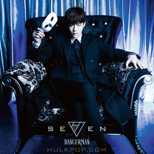 SE7EN – Dangerman -Japanese Ver.-