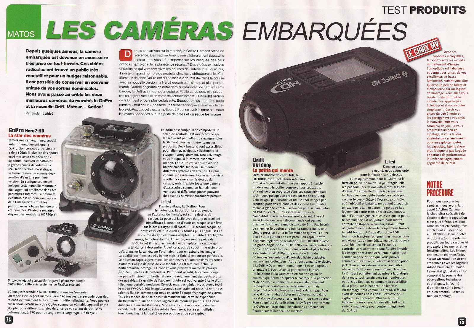 action cameras blog comparatif gopro2 drift hd par moto verte. Black Bedroom Furniture Sets. Home Design Ideas