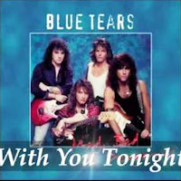 With you tonight. Blue Tears
