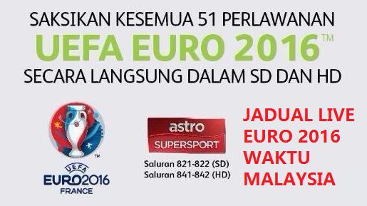 live EURO 2016 Waktu Malaysia