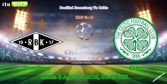 Prediksi Rosenborg Vs Celtic - ituBola