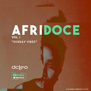 Dj Dcleo - Afridoce Vol.I (Sunday Vibes)