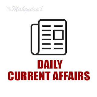 Daily Current Affairs | 12 - 09 - 2017
