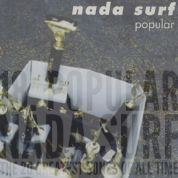 The 20 Greatest Songs Of All Time: 18. Popular (Nada Surf, 1996)