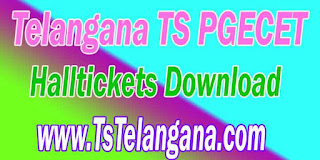 Telangana TS PGECET 2017 Halltickets Download - Telangana Postgraduate Engineering Common Entrance Test Halltickets Download
