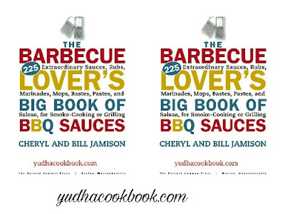 Download ebook THE BARBECUE LOVER'S BIG BOOK OF BBQ SAUCES : 225 Extraordinary Sauces, Rubs, Marinades, Mops, Bastes, Pastes, and Salsas, for Smoke-Cooking or Grilling