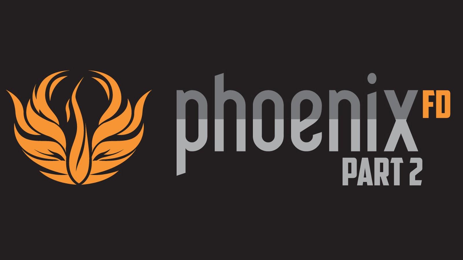 PHOENIXFD_PART_2.jpg